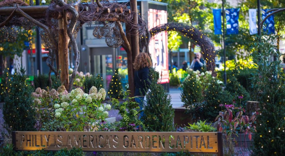 Philly is america's garden capital